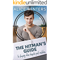 The Hitman's Guide to Staying Alive Despite Past Mistakes: (The Hitman's Guide 2)