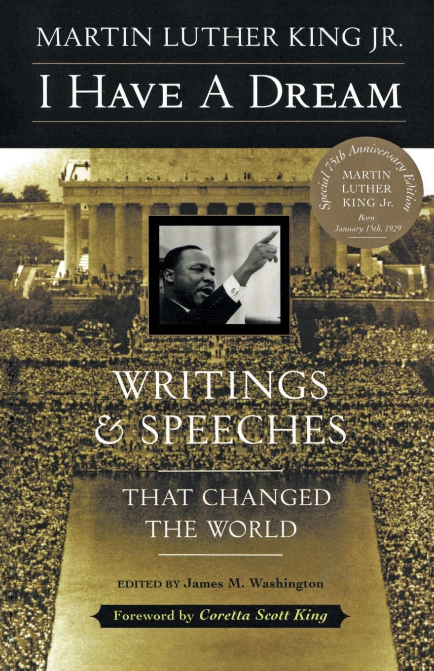 martin luther king i have a dream essay essay essay on martin  i have a dream writings and speeches that changed the world i have a dream writings