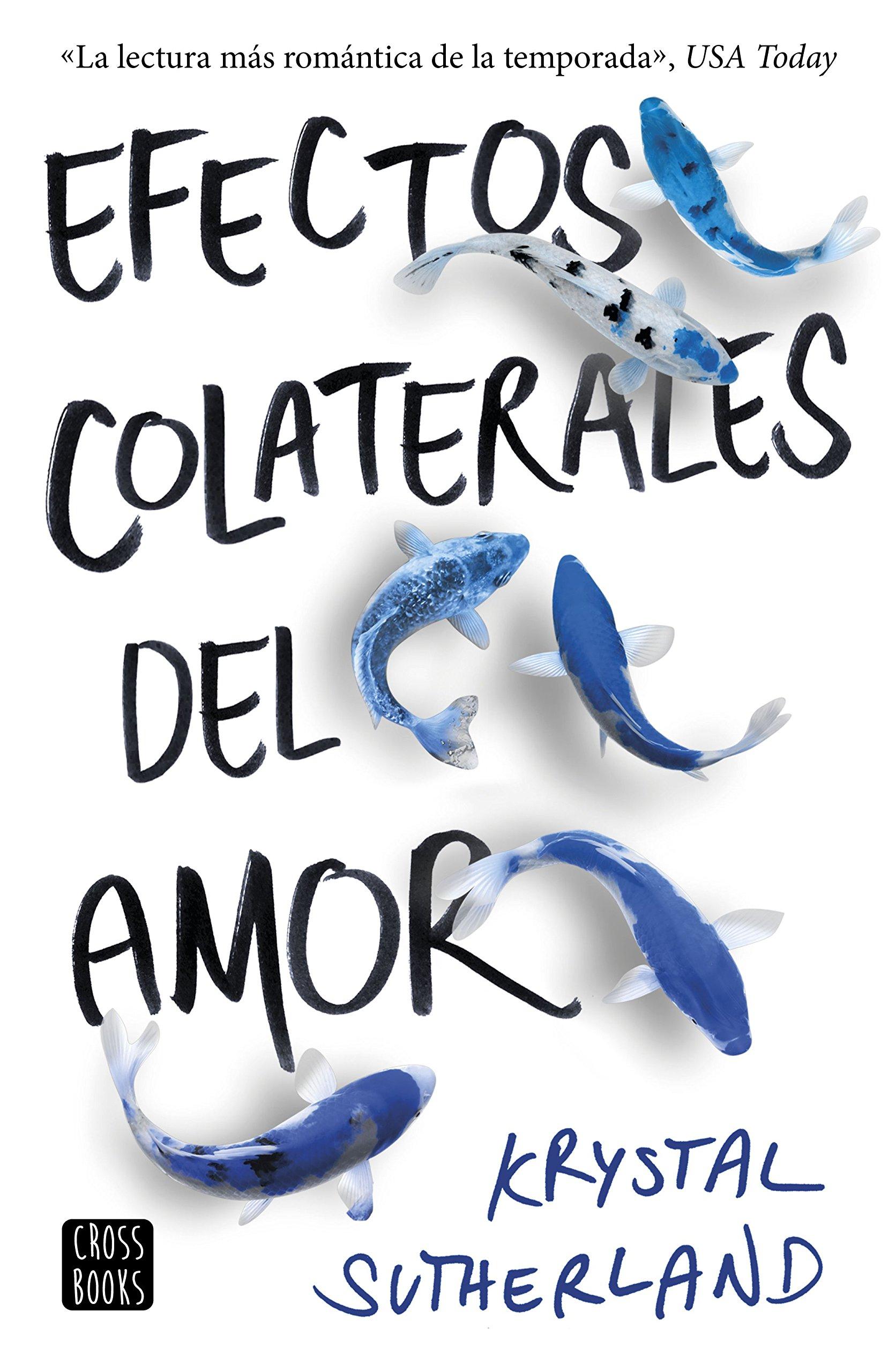 Efectos colaterales del amor (Spanish) Paperback – 2018