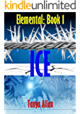 ICE (Elemental Book 1)