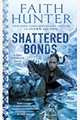 Shattered Bonds (Jane Yellowrock Book 13) Kindle Edition