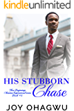 His Stubborn Chase - The New Beginnings Christian Inspirational Series - Book 5