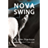 Nova Swing (Kefahuchi Tract Trilogy Book 2)