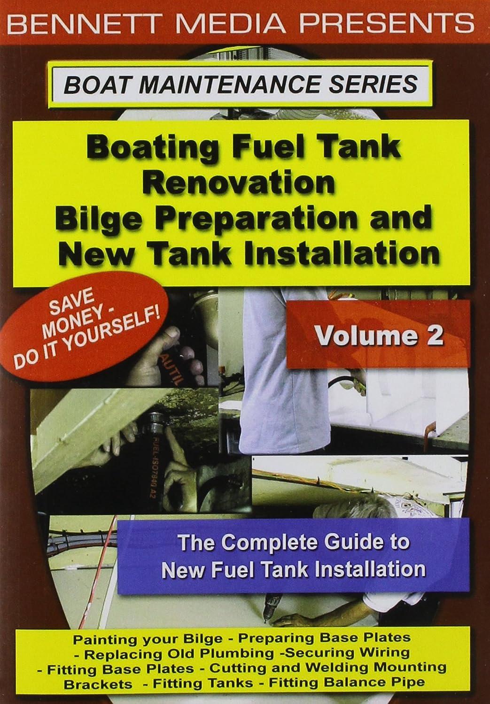 Boating Fuel Tank Renovation Volume 2 Bilge Wiring Yourself Money Vol Preparati Movies Tv