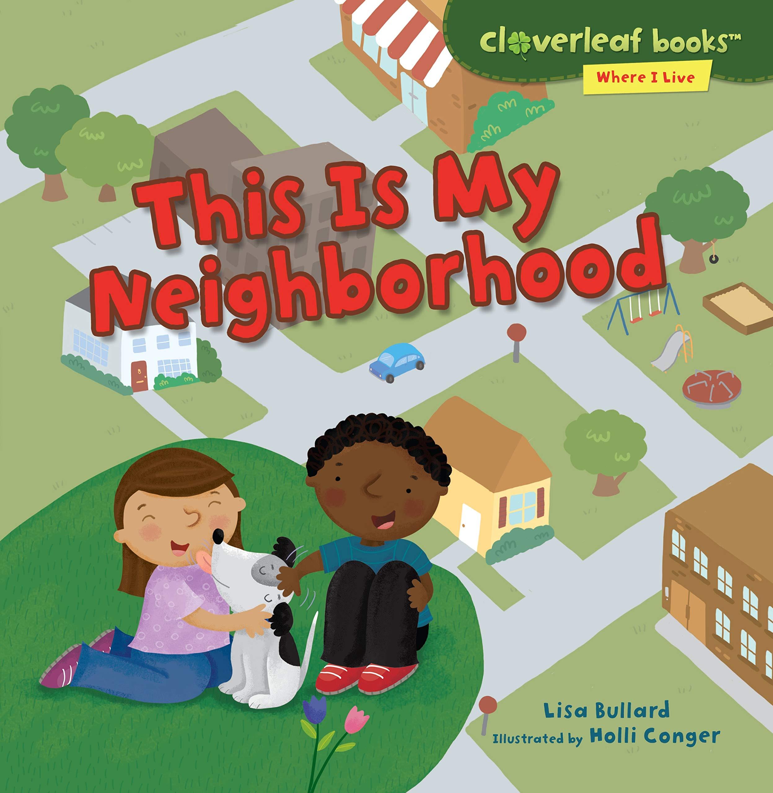 This Is My Neighborhood Cloverleaf Books Tm Where I Live Bullard Lisa Conger Holli 9781467797375 Amazon Com Books Buy a cheap copy of where do i live? this is my neighborhood cloverleaf