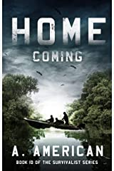 Home Coming (The Survivalist Book 10) Kindle Edition