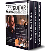 Martin Taylor's Complete Jazz Guitar Method Compilation: Master Jazz Guitar Chord-Melody, Walking Basslines & Single-Note Soloing (Play Jazz Guitar) (English Edition)