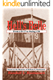 Hell's Belle: From a B-17 to Stalag 17B; Based on the Memoirs of William E. Rasmussen