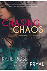 Chasing Chaos: A Romantic Suspense Novel (Hollywood Lights Series Book 3) Kindle Edition