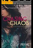Chasing Chaos: A Romantic Suspense Novel (Hollywood Lights Series Book 3)