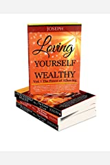 Combo Set Loving Yourself Wealthy Vols. 1 & 2 The Power of Allowing & The Power of Lust Kindle Edition