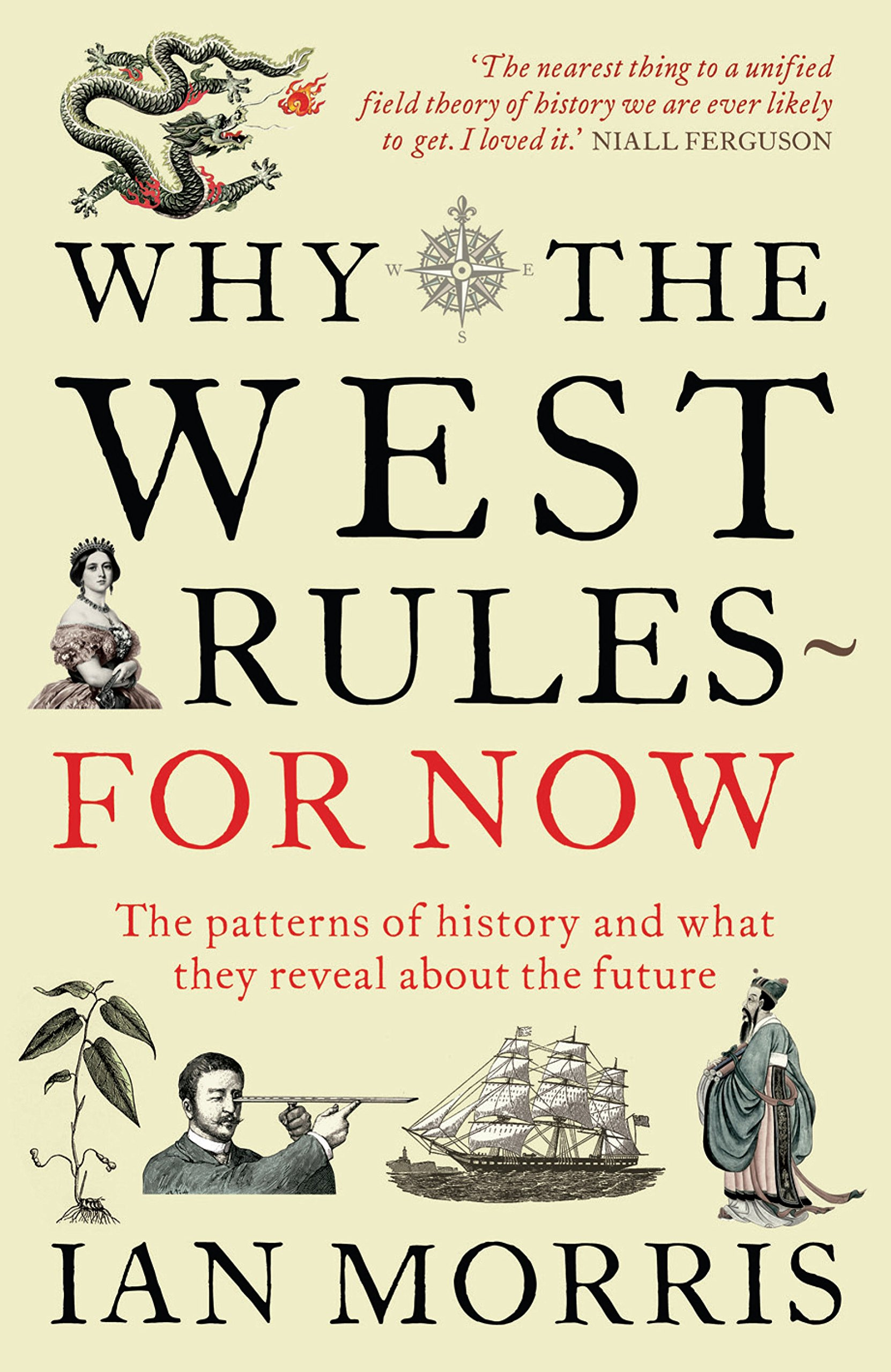 amazon why the west rules for now the patterns of history and
