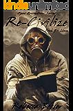 Re-Civilize: Liam (Zpoc Exception Series Book 3)