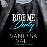Ride Me Dirty: Bridgewater County, Book 1