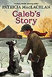 Caleb's Story (Sarah, Plain and Tall Saga Book 3) (English Edition)