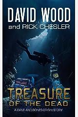 Treasure of the Dead: A Dane and Bones Origin Story (Dane Maddock Origins Book 9) Kindle Edition
