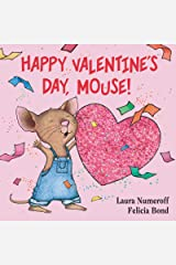Happy Valentine's Day, Mouse! (If You Give...) Board book