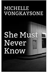 She Must Never Know (The Fallows Saga Book 3) Kindle Edition