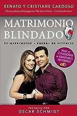 Matrimonio Blindado: Su matrimonio a prueba de divorcio (Spanish Edition) Kindle Edition