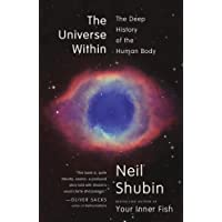 The Universe Within: The Deep History of the Human Body