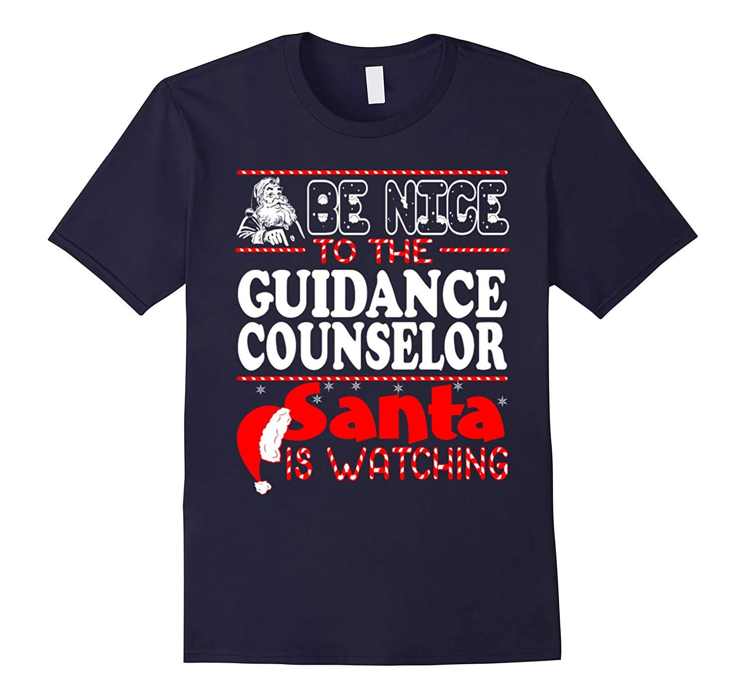Be Nice To The Guidance Counselor Santa Is Watching T-shirt-Art