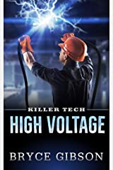 High Voltage (Killer Tech Book 2) Kindle Edition