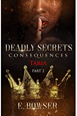 Deadly Secrets Consequences- Taria Part 2 Book 4: Brothers that Bite (Deadly Secrets Brothers That Bite) Kindle Edition