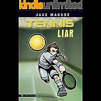 Tennis Liar (Jake Maddox Sports Stories)