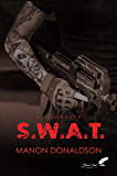 S.W.A.T. tome 1 : Dualité (French Edition)