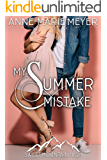 My Summer Mistake: A Sweet YA Romance (Sweet Mountain High)