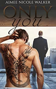 Only You (English Edition)