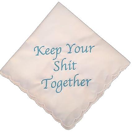 Wedding Handkerchief | Amazon Com Keep Your Shit Together Wedding Handkerchief In Blue