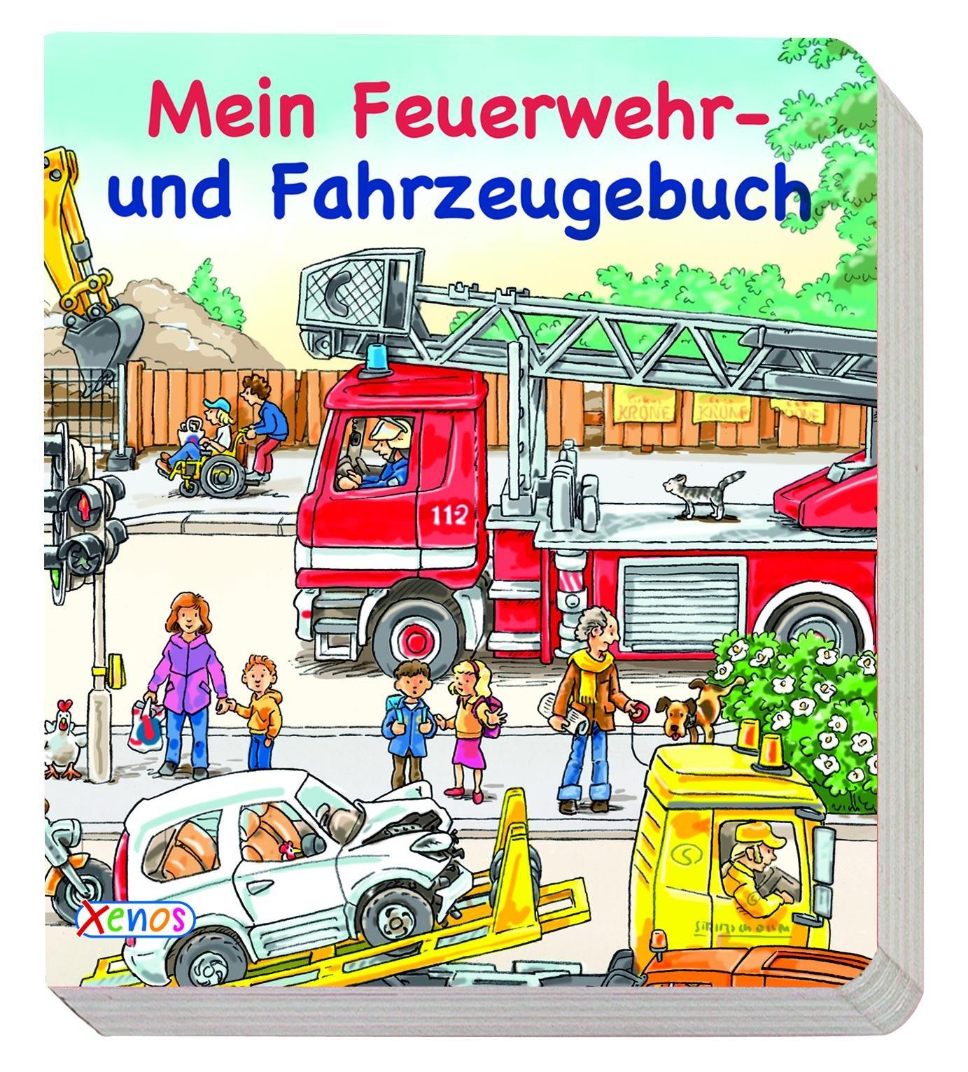 Mein Feuerwehr- und Fahrzeugbuch