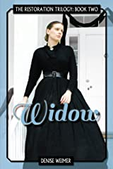 Widow: The Restoration Trilogy, Book Two Kindle Edition