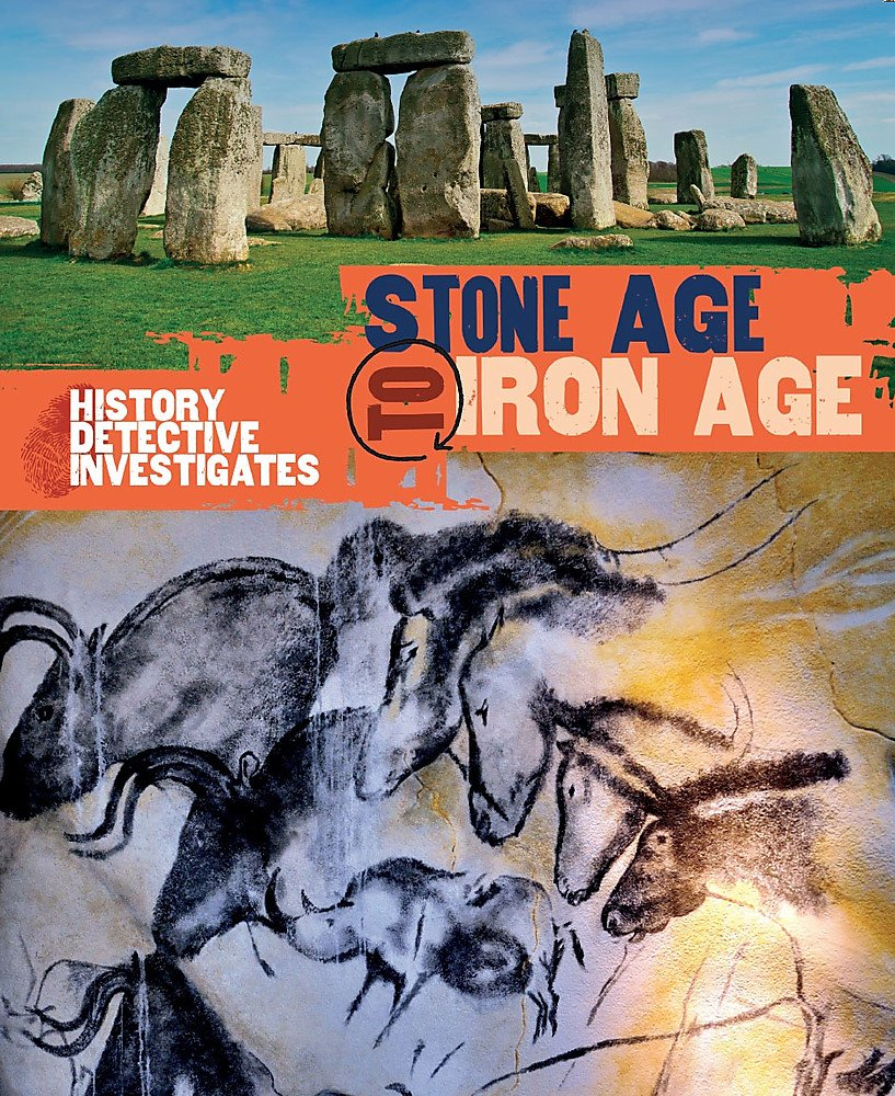 The History Detective Investigates: Stone Age to Iron Age