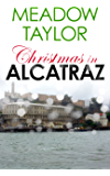 Christmas in Alcatraz: A Short Cozy Romance