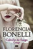 Caballo de fuego. Congo (Spanish Edition)
