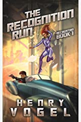 The Recognition Run: Recognition Book 1