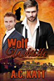Wolf Whistle (The Werewolves Of Manhattan Book 7)