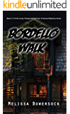 Bordello Walk (A Lacey Fitzpatrick and Sam Firecloud Mystery Book 17)