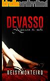 DEVASSO: Algemas de Seda (Apimentando a relação Livro 1)