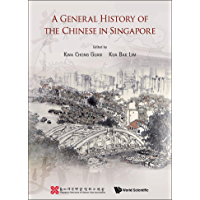 A General History of the Chinese in Singapore