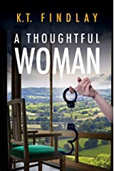 A Thoughtful Woman (The Sally Mellors Adventures Book 1) Kindle Edition
