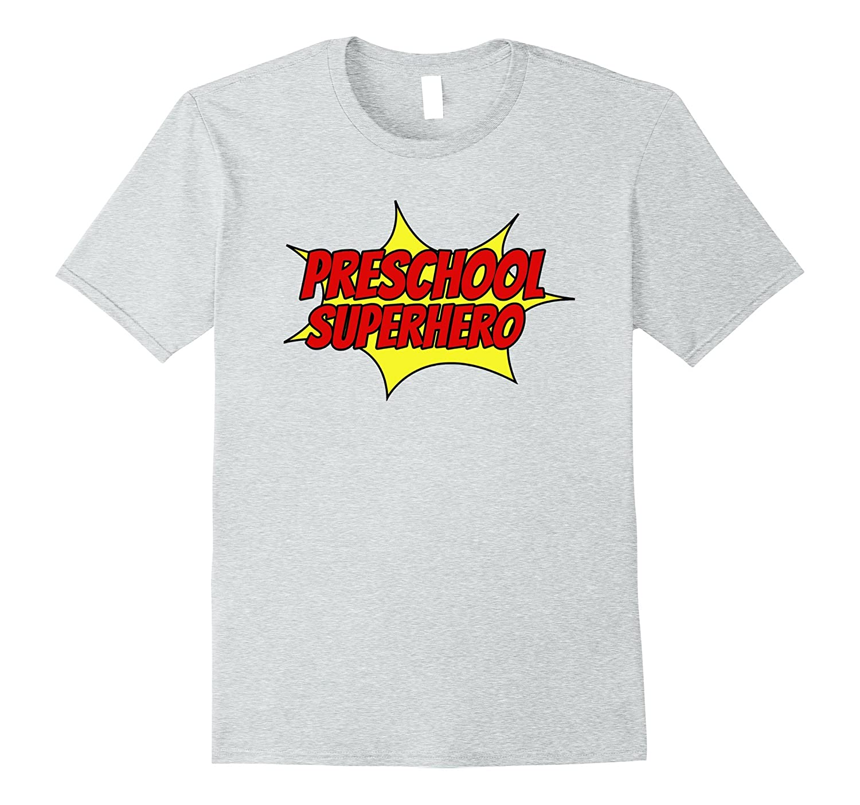 771010e086e PRESCHOOL SUPERHERO Fun Cool Kid Teacher School Cute T-Shirt-ANZ