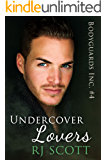 Undercover Lovers (Bodyguards Inc. Book 4)