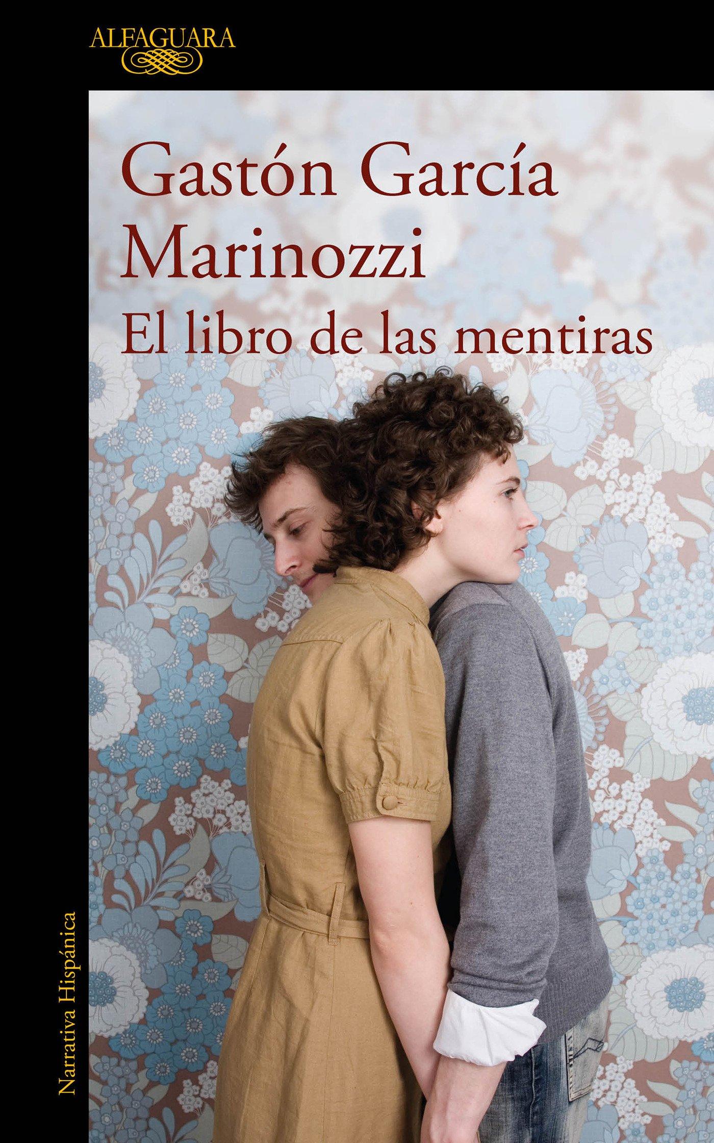 El libro de las mentiras / The Book of Lies (Spanish Edition): Gaston Garcia Marinozzi: 9786073168694: Amazon.com: Books