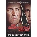 Die Griekwastad Moorde: Die misdaad wat Suid-Afrika geruk het (Afrikaans Edition)