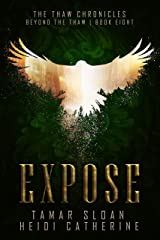 Expose: Beyond the Thaw (The Thaw Chronicles Book 8) Kindle Edition