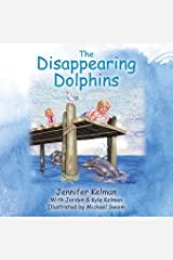 The Disappearing Dolphins Paperback