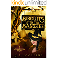 Biscuits With The Banshee (Witch Hazel Lane Mysteries Book 5)